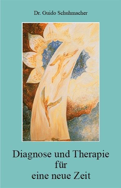 Diagnose und Therapie für eine neue Zeit