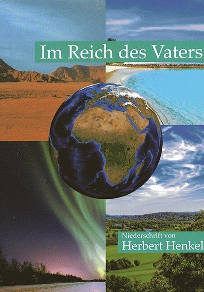 Im Reich des Vaters - Herbert Henkel